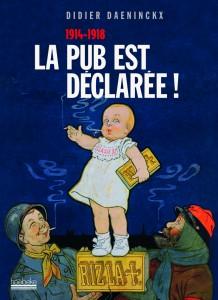« La pub est déclarée » de Didier Daeninckx